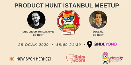 Product Hunt Istanbul Meetup tickets
