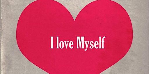 """"""" I Love Myself """" Retreat"""