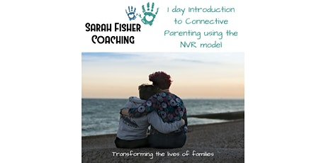 1 Day Introduction to Connective Parenting using the NVR model tickets