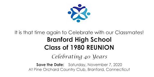 Class of 1980 ~ 40th Reunion ~ Branford High School