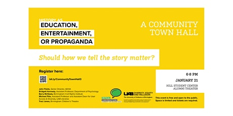 History as Education, Entertainment, or Propaganda: A Community Town Hall tickets