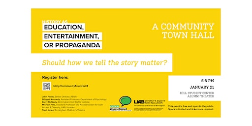 History as Education, Entertainment, or Propaganda: A Community Town Hall
