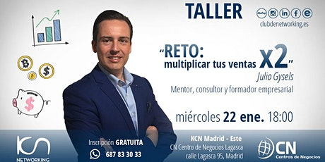 "Taller: ""Reto:  Multiplicar tus ventas x2"" tickets"