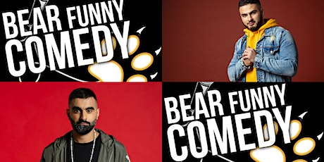 Bear Funny Comedy with Tez Ilyas & Kae Kurd tickets