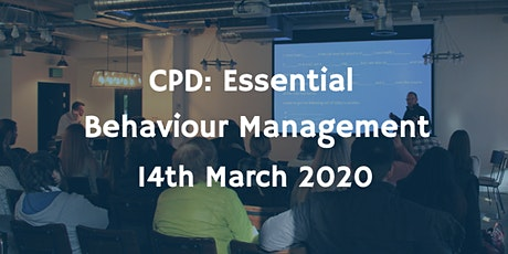 CPD: Essential Behaviour Management tickets