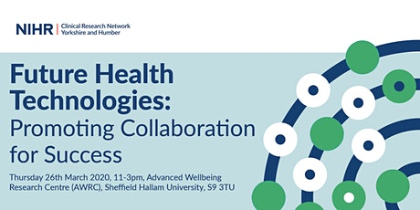Future Health Technologies: Promoting Collaboration for Success tickets