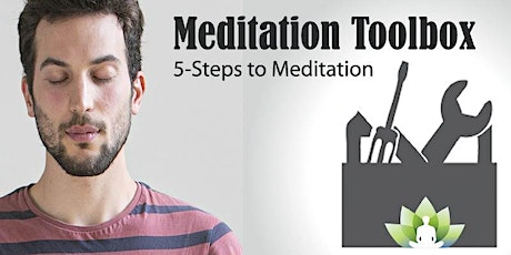 The Meditation Tool - 5 Steps to Meditation | Day Workshop tickets
