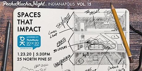 "PechaKucha Night Vol. 15: ""Spaces that Impact"" tickets"