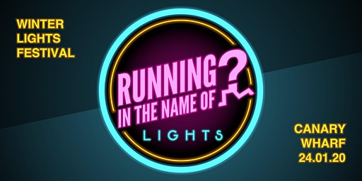 Running In The Name Of Lights