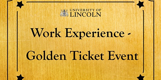 Work Experience - Golden Ticket Event Event