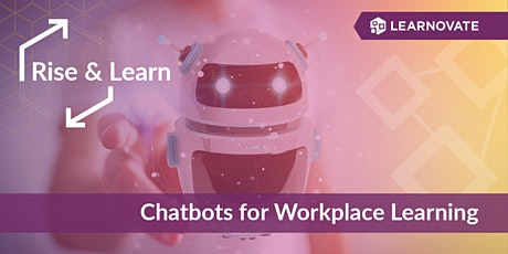 Chatbots for Workplace Learning tickets