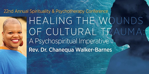 Healing the Wounds of Cultural Trauma: A Psychospiritual Imperative