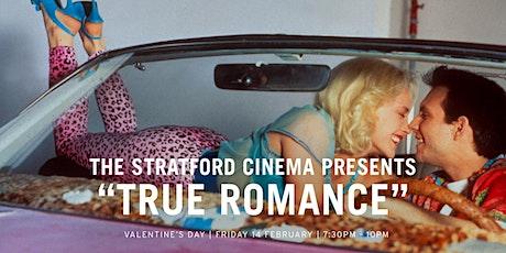 "The Stratford Cinema presents ""True Romance"" tickets"