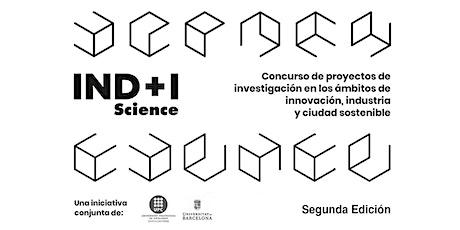 Simposi Segona Edició Premis IND+I Science entradas
