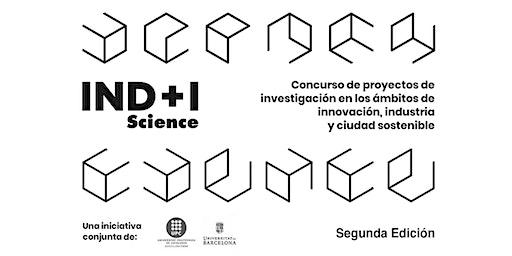 Simposi Segona Edició Premis IND+I Science