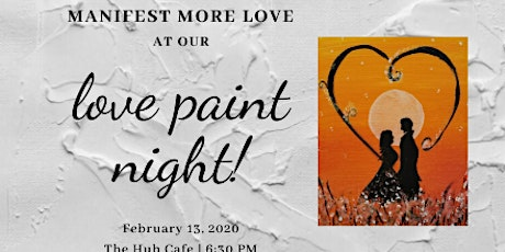 Paint Night: Consciously Manifesting Love tickets