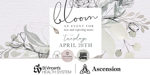 Bloom 2020 : An Event for New and Expecting Moms in Birmingham