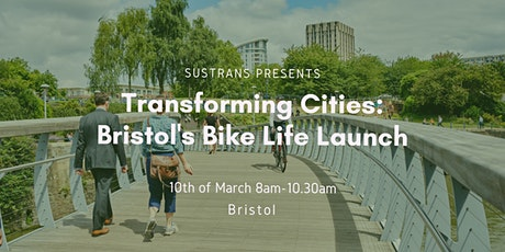 Transforming Cities: Bristol's Bike Life Launch tickets