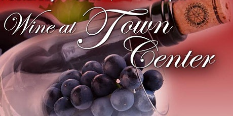 EDH Rotary Wine at Town Center 2020 tickets