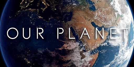 Ciné-Environment House: Screening of Our Planet