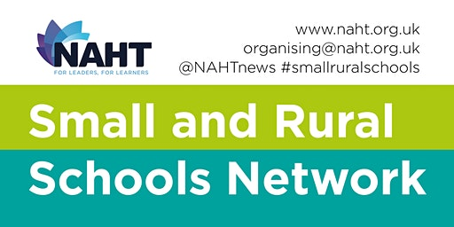 NAHT Small and Rural Schools' Network meeting