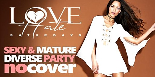 Belvedere Saturdays: Love/Hate | A Sexy Mature Diverse Party 25 & Up