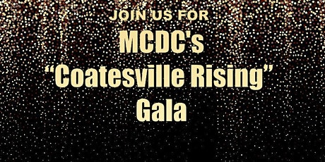 "MCDC Presents ""Coatesville Rising"" Gala tickets"