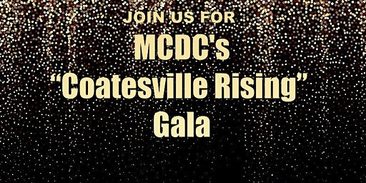 "MCDC Presents ""Coatesville Rising"" Gala"