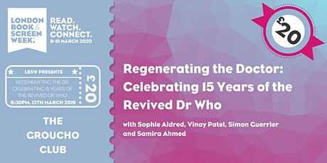 Regenerating the Doctor: Celebrating 15 years of the Revived Dr Who tickets