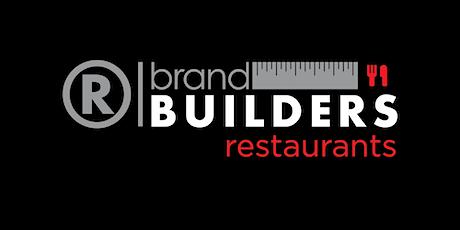 Brand Builders: Restaurants tickets
