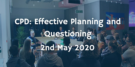 CPD: Effective Planning and Questioning tickets
