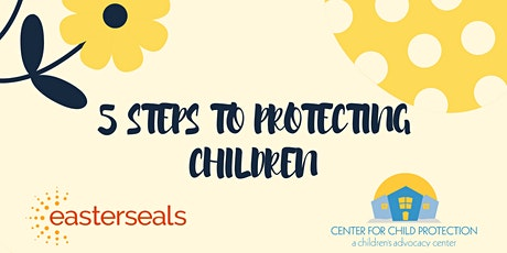 5 Steps to Protecting Children tickets