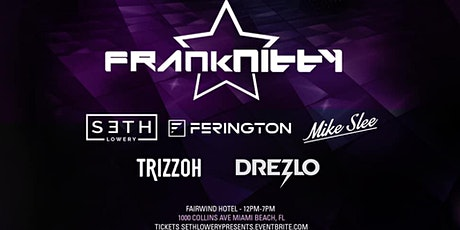 Paraiso Miami featuring Frank Nitty Miami Music Week  tickets