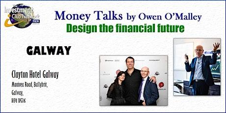 Money Talks - Galway tickets