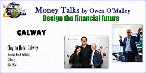 Money Talks - Galway