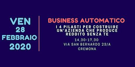 BUSINESS AUTOMATICO - Cremona biglietti
