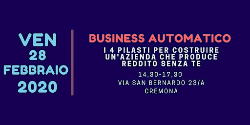 BUSINESS AUTOMATICO - Cremona