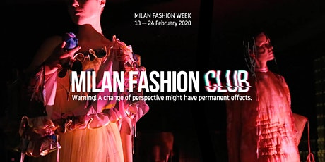 Milan Fashion Club | All events| Milan Fashion Week biglietti