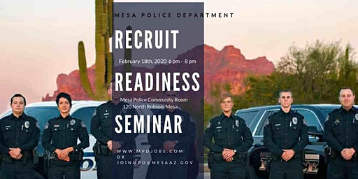 Copy of Mesa Police Recruit Readiness Seminar
