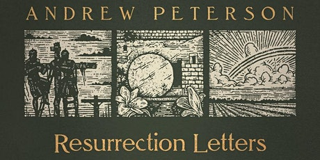 Andrew Peterson's Resurrection Letters Tour tickets