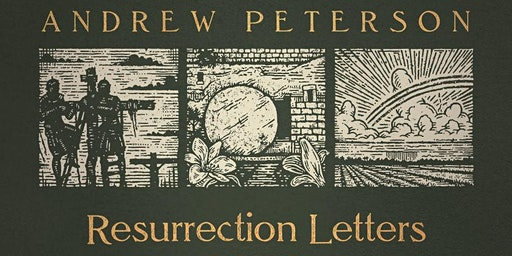 Andrew Peterson's Resurrection Letters Tour