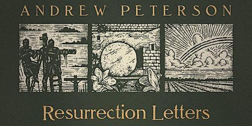 Andrew Peterson's Resurrection Letters Tour