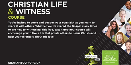 Christian Life and Witness Course tickets