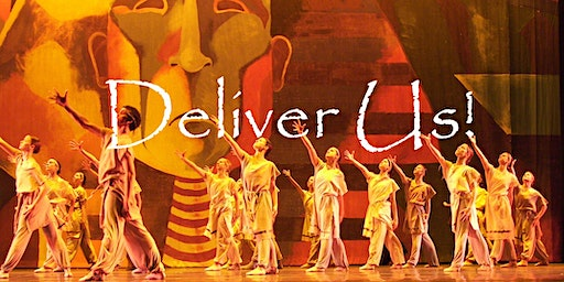 Ballet Magnificat Presents DELIVER US!
