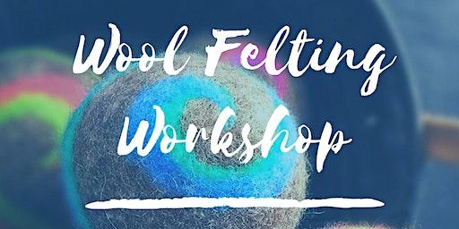 Wool Felting Workshop