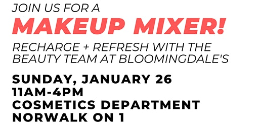 BLOOMINGDALE'S NORWALK MAKEUP MIXER