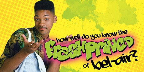 The Fresh Prince of Bel-Air Trivia at Guac y Margys tickets