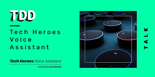 Tech Heroes Voice Assistant