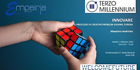 WELCOMEFUTURE Open Day  - Innovare con il metodo Eureka biglietti