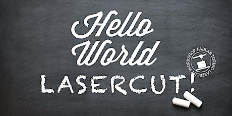 Hello World: corso base di Lasercut! biglietti